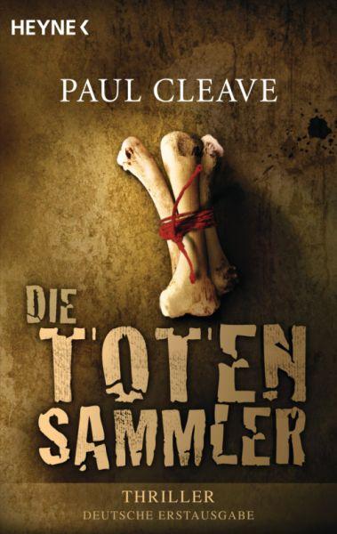 Paul Cleave - Die Totensammler © Verlagsgruppe Random House GmbH