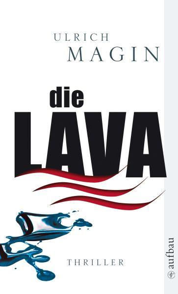 Ulrich Magin - Die Lava