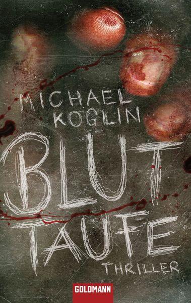 Michael Koglin - Bluttaufe